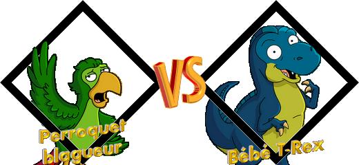 Tournoi Perroquet VS Bébé T-Rex