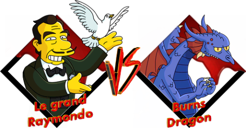 Tournoi Raymondo VS Burns Dragon
