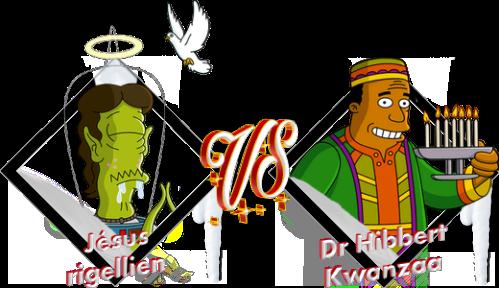 Tournoi Jésus rigellien VS Dr Hibbert Kwanzaa