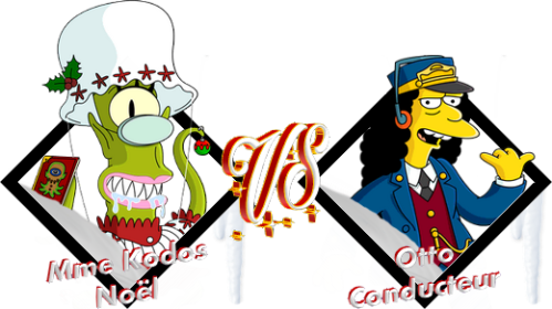 Tournoi Mme Kodos Noël VS Otto Conducteur