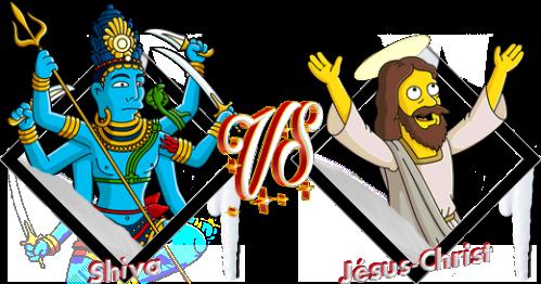 Tournoi Shiva VS Jésus-Christ