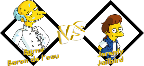 Tournoi Burns Baron de l'eau VS Jeremy