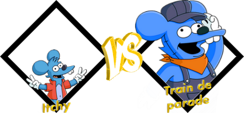 Tournoi Itchy VS Train de parade