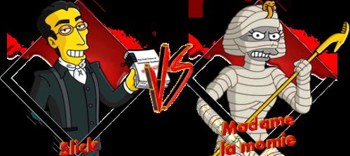 Tournoi Slick VS Madame la momie