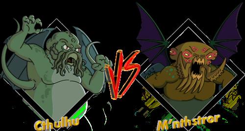Cthulhu VS M'nthstror